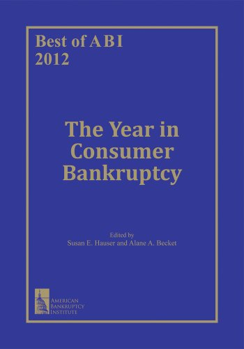 Best of ABI 2012: The Year in Consumer Bankruptcy (English Edition)