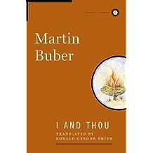 I and Thou (Scribner Classics)