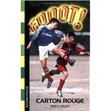 Fooot ! Carton rouge ! de Patrick Bruno ( 30 mai 2002 )