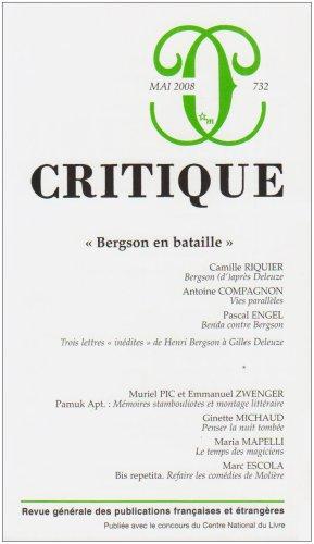 Critique 732 - Mai 2008 : Bergson en bataille
