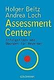 Assessment Center: Erfolgstipps und Übungen für Bewerber