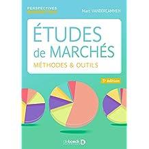 Études de marchés : Méthodes et outils (Perspectives marketing) (French Edition)