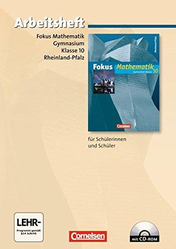Fokus Mathematik - Rheinland-Pfalz - Bisherige Ausgabe: 10. Schuljahr - Arbeitsheft mit eingelegten Lösungen und CD-ROM - Integrierte Schornstein