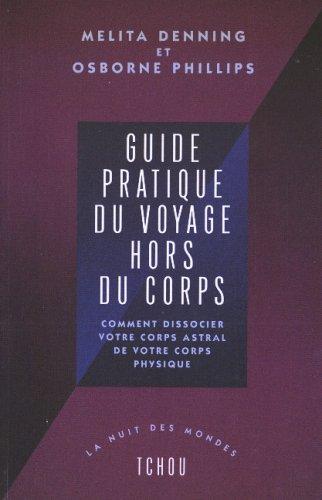 Guide pratique du voyage hors du corps