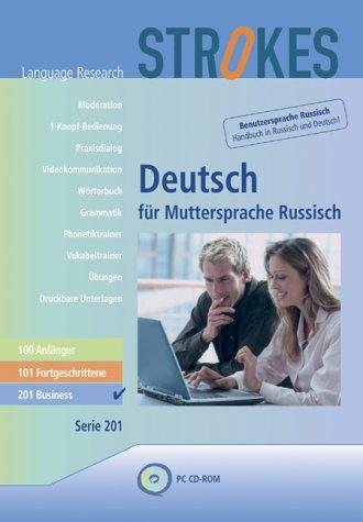 Strokes Deutsch für Muttersprache Russisch: 201 - Business. Kompletter Business Sprachkurs für...