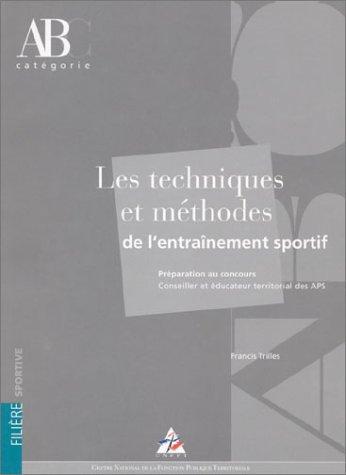Les techniques et méthodes de l'entraînement sportif par Francis Trilles