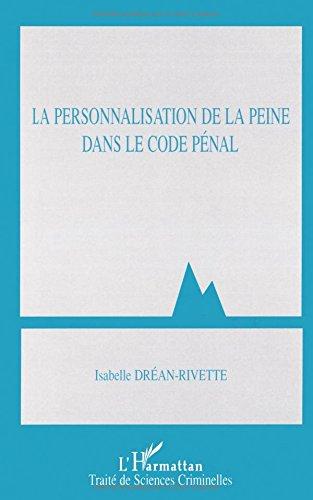 La personnalisation de la peine dans le code pénal