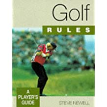 Golf Rules: A Player's Guide (Play the Game Rules Book)