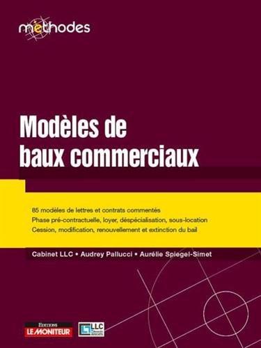 Modèles de baux commerciaux et autres documents types par Collectif