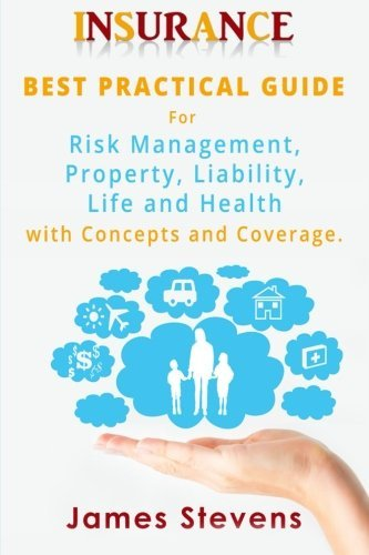 Insurance: Best Practical Guide for Risk Management