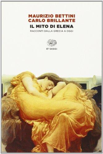 Il mito di Elena. Immagini e racconti dalla Grecia a oggi