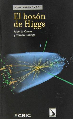 El bosón de Higgs (¿Qué sabemos de?) por Alberto Casas González