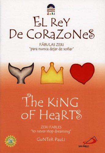 El Rey de Corazones/The King of Hearts: Fabulas Zeri para nunca dejar de sonar/Zeri Fables to never stop dreaming