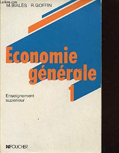 Economie generale. enseignement superieur 1