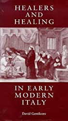 Healers and Healing in Early Modern Italy