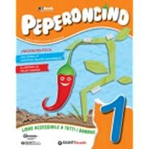Peperoncino. Per la Scuola elementare. Con e-book. Con espansione online: 1