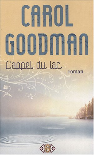 L'appel du lac par Carol Goodman