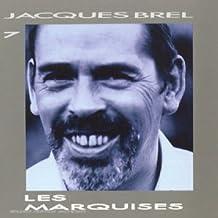 Jacques Brel Vol. 7 - Les Marquises