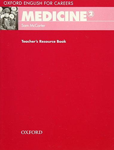 Oxford English for Careers: Medicine 2: Medicine 2. Teacher's Book