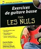exercices de guitare basse pour les nuls de st?phane decolly adapt? par patrick pfeiffer paul durand degranges traduction 7 juin 2012