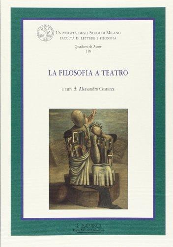 La filosofia a teatro