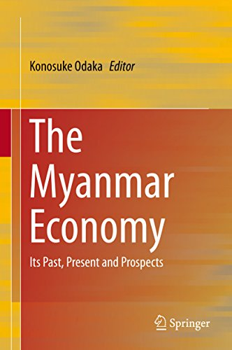 The Myanmar Economy: Its Past, Present and Prospects