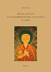 Fruhe Quellen Zum Buddhistischen Stufenweg in Tibet: Indische Und Tibetische Traditionen Im Dpe Chos Des Po-To-Ba Rin-Chen-Gsal (Monographien Zur Indischen Archaologie, Kunst Und Philologie)