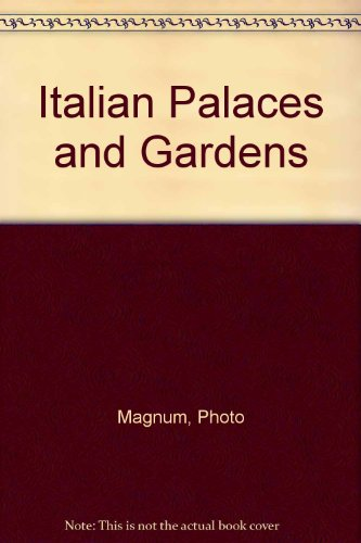 Italian Palaces and Gardens par Photo Magnum
