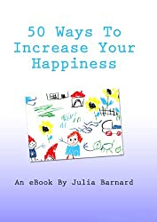 50 Ways to Increase Your Happiness
