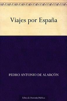 Viajes por España de [de Alarcón, Pedro Antonio]