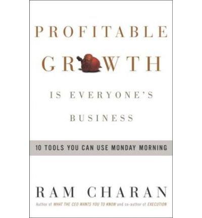 [Profitable Growth is Everyo] [by: Ram Charan]