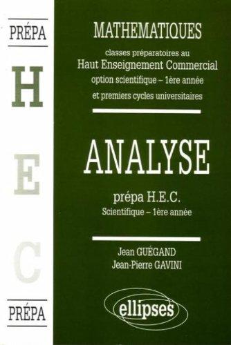 Manuel de Mathématiques : Haut Enseignement Commercial - Analyse, 1re année