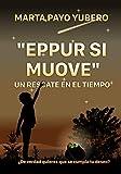 'EPPUR SI MUOVE': UN RESCATE EN EL TIEMPO