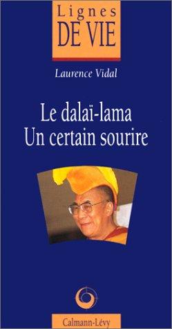 Le Dalaï-Lama : Un certain sourire