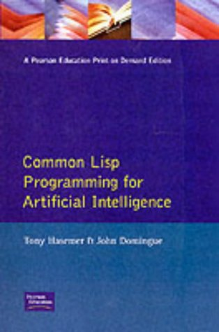 Common Lisp Programming for Artificial Intelligence (International Computer Science Series)