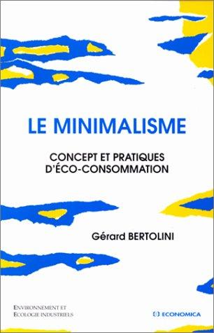 Le minimalisme par Gérard Bertolini