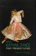 India's Kathak Dance: Past, Present & Future