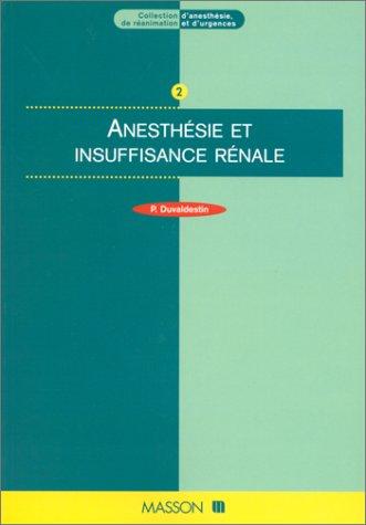 Anesthésie et insuffisance rénal