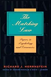 The Matching Law: Papers in Psychology and Economics by Richard J. Herrnstein (1997-03-15)