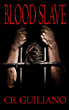 Blood Slave (Vampire Wars Book 1) (English Edition)