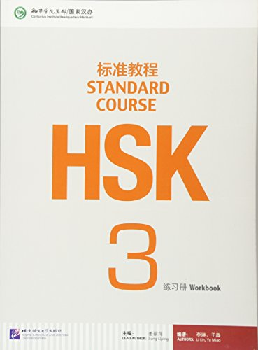HSK Standard Course 3 - Workbook por Jiang Liping