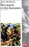 Des souris et des hommes ( Texte intégral + Dossier ) - Gallimard - 14/09/1995