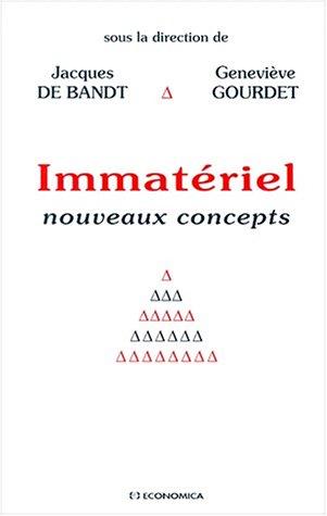 Immateriel. nouveaux concepts par Jacques de Bandt
