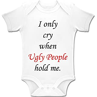 Acen Baby 'I Only Cry When Ugly People Hold Me' - Baby Bodys / Strampler 100% Baumwolle (6-12 Monate)