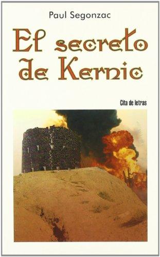 El secreto de Kernic (Cita de letras) por Paul Segonzac