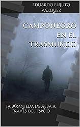 Camponegro en el Trasmundo: La búsqueda de Alba a través del espejo