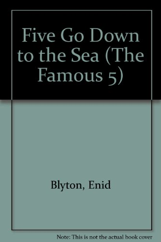 Enid Blyton's Five go down to the sea