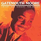 """Songtexte von Arnold """"Gatemouth"""" Moore - Cryin' and Singin' The Blues"""