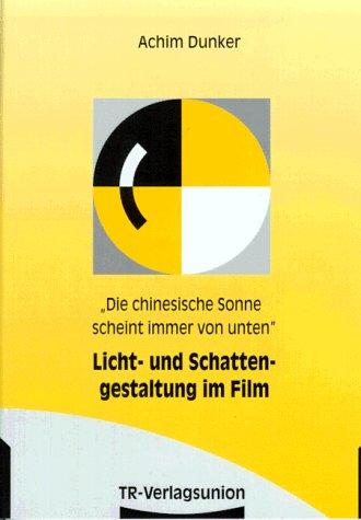Licht- und Schattengestaltung im Film.