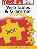 Spanish Grammar and Verb Tables (Collins Gem)